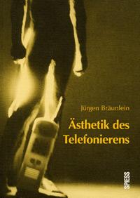 Ästhetik des Telefonierens