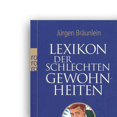 """""""Müll nicht trennen"""" – Lexikon der schlechten Gewohnheiten/ -Rowohlt"""